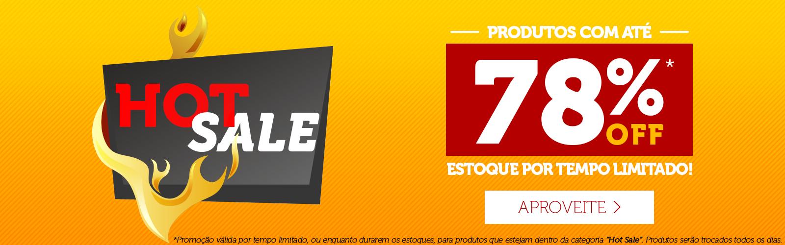Categoria Hot Sale, com até 78% OFF!