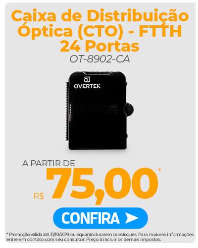 Caixa de Distribuição Óptica (CTO) - FTTH 24 Portas OT-8902-CA